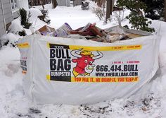 your reusable bullbag dumpster bag - ready when you are! Even on top of snow piles!