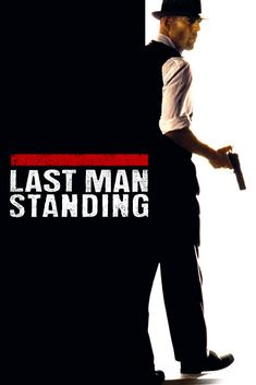 Gangster Movies, Last Man Standing, Bruce Willis, Classic Movies, Good Movies, Cinema, Murals, Horror, Movie Posters