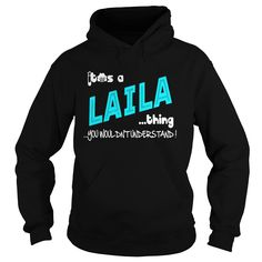 Laila . It Is Laila Thing - TeeForLaila #gift #ideas #Popular #Everything #Videos #Shop #Animals #pets #Architecture #Art #Cars #motorcycles #Celebrities #DIY #crafts #Design #Education #Entertainment #Food #drink #Gardening #Geek #Hair #beauty #Health #fitness #History #Holidays #events #Home decor #Humor #Illustrations #posters #Kids #parenting #Men #Outdoors #Photography #Products #Quotes #Science #nature #Sports #Tattoos #Technology #Travel #Weddings #Women