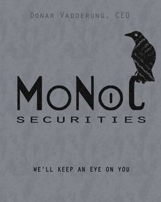 Monoc Securities, run by Donar Vadderung. He has an eyepatch and a bunch of valkyries. Anyone else getting a certain vibe here?