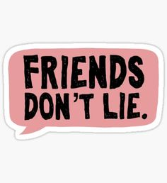 Pegatina Friends don't lie / stranger things