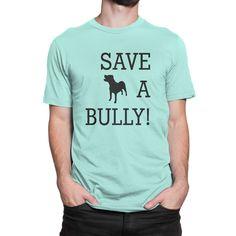 """Save A Bully!"" Light Blue Pitbull Shirt"