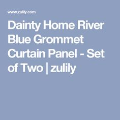 Dainty Home River Blue Grommet Curtain Panel - Set of Two | zulily