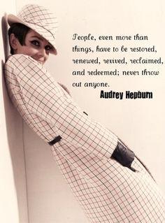 Audrey Hepburn Quote.
