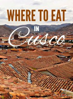 Cusco, Peru, has a surprising number of amazing places to eat both traditional Peruvian cuisine and international foods from around the world.  l @perutravelnow
