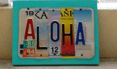 ALOHA, OOAK License Plate Art, Hawaii, Office Decor, Vactation Memories, Anniversary Gift, Wedding Gift, Birthday Gift, Valentines Day on Wanelo