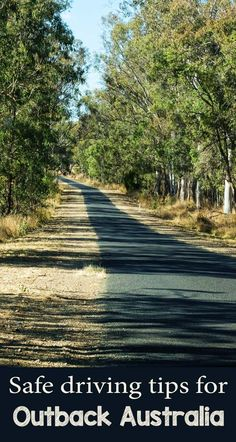 Tips to help you drive Australia safely and enjoy your roadtrip off the main highways