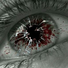 Broken  eye.. glass blood