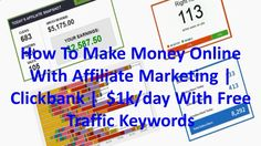 How To Make Money Online With Affiliate Marketing | Clickbank | $1k/day With Free Traffic Keywords - WATCH VIDEO here -> makeextramoneyonl... - how to make cash on line with clickbank jvzoo How To Make Money Online With and Why Affiliate Marketing | Clickbank | 100 Niches, Generating $1,000 to $100k/day on YouTube  Google With Free Traffic Keywords: $10k/day as