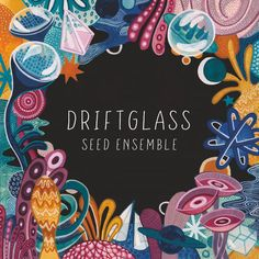 Buy Driftglass by SEED ENSEMBLE at Mighty Ape NZ. Emerging London-based collective SEED Ensemble with long-awaited debut album 'Driftglass' on the Jazz re:freshed label. Formed in SEED Ensemble . Mercury Prize, Jools Holland, All About Jazz, Xhosa, The Bad Seed, Jazz Musicians, Debut Album, Stargazing, New Music