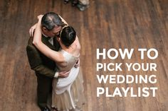 how to pick your wedding playlist a practical wedding blog ideas for the modern - Playliste Mariage