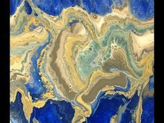 Acrylic Dirty Pour Fluid Painting: Dark Blue, Gold, White, Gray, and Sea Green - YouTube