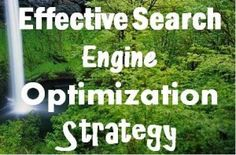 Suggestions For An Effective Search Engine Optimization Strategy