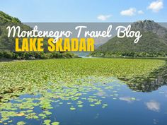 Although not the most well-known place, Lake Skadar in Montenegro is a rather spectacular destination and happens to be the largest lake in the Balkans.