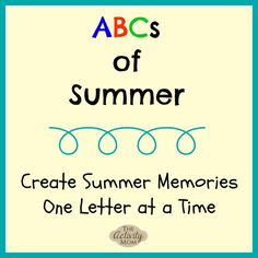 ABCs of Summer PRINTABLE - Create Summer Memories One Letter at a Time
