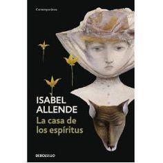 """""""La casa de los espíritus"""" de Isabel Allende."""