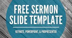 Free Sermon Slide Templates (Keynote, PowerPoint, & ProPresenter)
