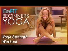 BeFiT Beginners Yoga: Beginners Yoga for Strength Workout | Level 2- Kino MacGregor - YouTube
