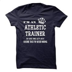 i am  an ATHLETIC TRAINER - #hoodie #t shirts for sale. SIMILAR ITEMS => https://www.sunfrog.com/LifeStyle/i-am-an-ATHLETIC-TRAINER-22400730-Guys.html?60505