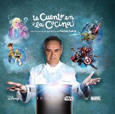 """""""Libro de cocina"""", de Ferrán Adriá y Disney. EnTe cuento en la cocina, Ferran Adrià te explica todo lo que necesitas saber sobre gastronomía y te ofrece más de 60 recetas fáciles, creativas y muy mágicas para elaborar en familia."""