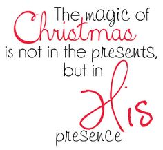 CHRISTmas Oooo I want to frame this quote or somehow use it in my decorating