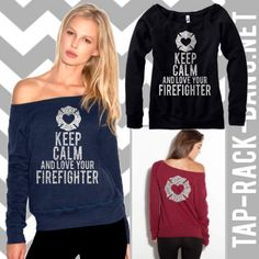 Cute and comfy!  http://www.etsy.com/listing/159652571/love-your-firefighter-slouchy-glitter