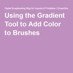 Using the Gradient Tool to Add Color to Brushes