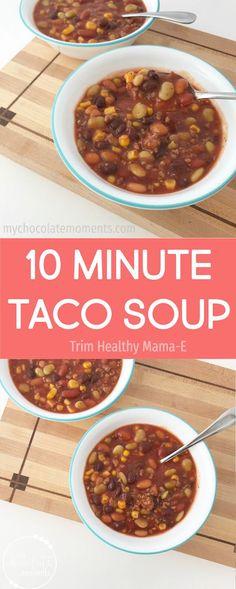 Ten Minute Taco Soup Recipe | Trim Healthy Mama | Crockpot | Instant Pot | Quick Meals