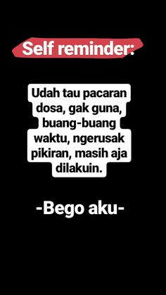 Reminder Quotes, Self Reminder, Mood Quotes, Daily Quotes, Quotes Lucu, Quotes Indonesia, Tumblr Quotes, Study Motivation, Islamic Quotes