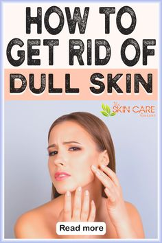 Wondering how to get rid of dull skin? Here are some effective diy remedies, tips and products to get glowing skin naturally. Jump to theskincarereviews.com #getridofdullskin #diydullskinremedies #dullskinremediesathome Oily Skin Remedy, Oily Skin Care, Skin Care Remedies, Face Skin Care, Healthy Skin Care, Detox Water For Clear Skin, Clear Skin Tips, Clear Skin Routine, Dull Skin