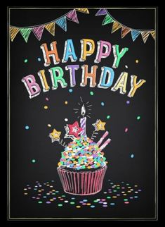 Happy Birthday with Stars Vector Art - Page 2 Happy Birthday Chalkboard, Happy Birthday Clip Art, Birthday Clips, Happy Birthday Cupcakes, Happy Birthday Signs, Happy Birthday Images, Happy Birthday Greetings, Birthday Memes, Chalk Board