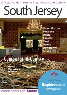 Official Guide & Map of Arts, History & Culture in South Jersey Cumberland County