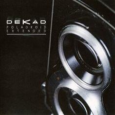 Dekad - Poladroid Extended (2015) [EP]