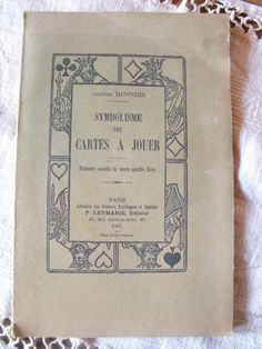 Symbolisme des Cartes à jouer  Histoire occulte des 4 Rois    A. Monnier 1921