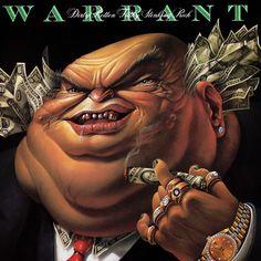 Title: Dirty Rotten Filthy Stinking Rich (1989) Band: Warrant. Art design: Mark Ryden.