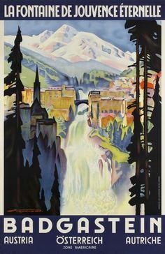 Bad Gastein, Austria - poster by Franz Lenhart, Travel Ads, Travel And Tourism, Vintage Ski Posters, Vintage Ads, Innsbruck, Salzburg, Bad Gastein, Tourism Poster, Austria Travel