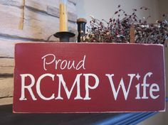 Proud RCMP Wife Primitive Rustic Country by PrimitiveExpressions, $14.99