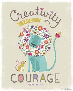 Creativity takes courage - Quote by Henri Matisse / Lion, mouse, flowers, illustration Lion Print, Wow Art, Design Graphique, Cute Characters, Cute Illustration, Art Quotes, Print Patterns, Stationery, Doodles