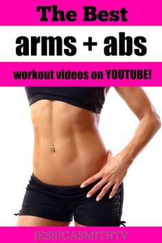 Amazing YouTube Workout Videos for Awesome Arms and Abs