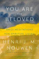 #Beloved #Book #Book Review #Daily #Henri #J.M. #Living #Meditations #Nouwen #Review #Spiritual