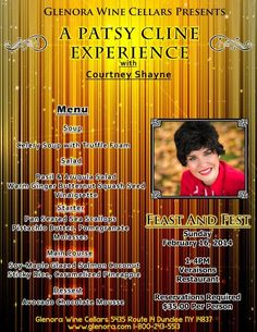 Glenora Wine Cellars Present Feast and Fest: A Patsy Cline Experience with Courtney Shayne Sunday February 16th, 2014 1-4pm at Veraisons Restaurant. Reservations are Required please call 800-243-5513 and ask for Retail.  retail@glenora.com