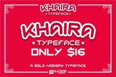 KHAIRA Typeface by DLVASTF on @creativemarket