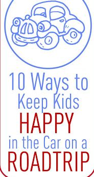 10 Ways to Keep Kids Happy in the Car on a Road Trip #summerfun #vacation #kids