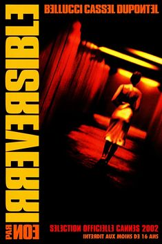 Irreversible (2002) Irréversible (original title) Events over the course of one traumatic night in Paris unfold in reverse-chronological order as the beautiful Alex is brutally raped and beaten by a stranger in the underpass. Streaming Movies, Hd Movies, Movies To Watch, Movies Online, Movie Tv, Films, Deadpool, Scary Stories To Tell, 120 Film
