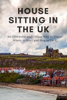 House Sitting in the UK - an affordable and unique way to travel. House Sitting, unusual ways to travel, unusual accommodation, budget accommodation, how to travel the world for free
