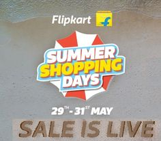 Flipkart Summer Shopping Days Deals & Offers (29th- 31st May)