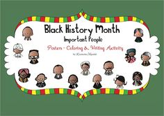 Free Black History Month Important People Posters, Coloring, and Writing for Pre-K, Kindergarten and First Grade.