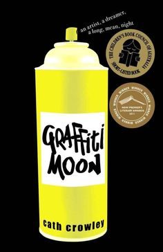 Graffiti Moon by Cath Crowley | 19 Truly Brilliant Young Adult Books You Can Enjoy At Any Age