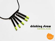 DIY Tutorial: Drinking Straw Necklace with Neon tip!   @onelmon