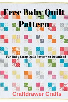 Quilting Patterns using scrap fabric free quilt pattern for baby